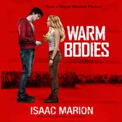 Warm Bodies: A Novel (Unabridged) audiobook download