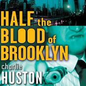 Half the Blood of Brooklyn (Unabridged) audiobook download