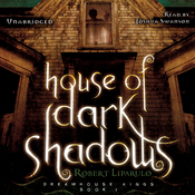 House of Dark Shadows: The Dreamhouse Kings Series, Book 1 (Unabridged) audiobook download