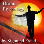 Dream Psychology: Psychoanalysis for Beginners (Unabridged) audiobook download