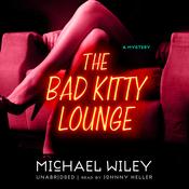 The Bad Kitty Lounge: The Joseph Kozmarski Series, Book 2 (Unabridged) audiobook download