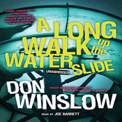 A Long Walk up the Water Slide: The Neal Carey Mysteries, Book 4 (Unabridged) audiobook download