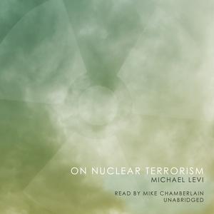 On-nuclear-terrorism-unabridged-audiobook