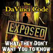 The Da Vinci Code Exposed: What They Don't Want You to Know audiobook download