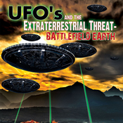 UFOs and the Extraterrestrial Threat: Battlefield Earth audiobook download