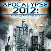 Apocalypse 2012: The World after Time Ends audiobook download