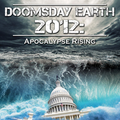 Doomsday Earth 2012: Apocalypse Rising audiobook download