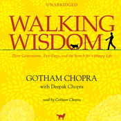 Walking Wisdom: Three Generations, Two Dogs, and the Search for a Happy Life (Unabridged) audiobook download