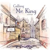 Calling Mr. King: A Novel (Unabridged) audiobook download