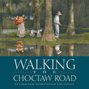 Walking the Choctaw Road: Stories from Red People Memory audiobook download