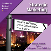 Strategic Marketing: Insights on Setting Smart Directions for Your Business (Unabridged) audiobook download