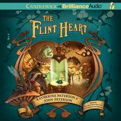 The Flint Heart (Unabridged) audiobook download
