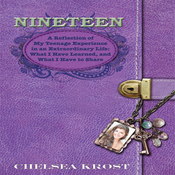 Nineteen: A Refelection of My Teenage Experience in an Extraordinary Life: What I Have Learened, and What I Have to Share (Unabridged) audiobook download