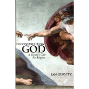 Deconstructing God: A Heretic's Case for Religion (Unabridged) audiobook download