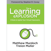 The Learning eXPLOSION: 9 Rules to Ignite Your Virtual Classrooms (Unabridged) audiobook download