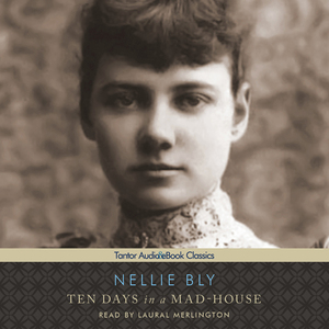 Ten-days-in-a-mad-house-unabridged-audiobook