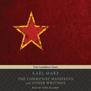 The-communist-manifesto-and-other-writings-unabridged-audiobook
