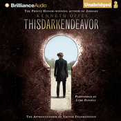 This Dark Endeavor: The Apprenticeship of Victor Frankenstein (Unabridged) audiobook download