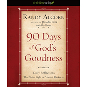 90 Days of God's Goodness: Daily Reflections That Shine Light on Personal Darkness (Unabridged) audiobook download