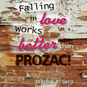 Falling in Love Works Better than Prozac (Unabridged) audiobook download