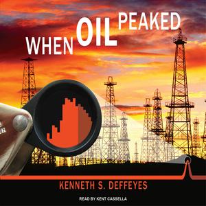 When-oil-peaked-unabridged-audiobook