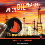When Oil Peaked (Unabridged) audiobook download