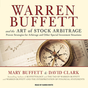 Warren Buffett and the Art of Stock Arbitrage: Proven Strategies for Arbitrage and Other Special Investment Situations (Unabridged) audiobook download