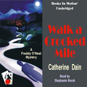 Walk a Crooked Mile: A Freddie O'Neal Mystery, Book 1 (Unabridged) audiobook download
