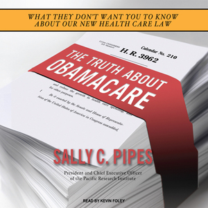 The-truth-about-obamacare-unabridged-audiobook