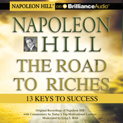Napoleon Hill - The Road to Riches: 13 Keys to Success audiobook download