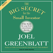 The Big Secret for the Small Investor: The Shortest Route to Long-Term Investment Success (Unabridged) audiobook download