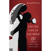 For the Sake of the Bride: Learning How to Keep a Wife Happy audiobook download