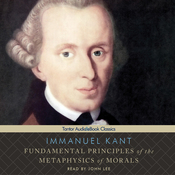 Fundamental Principles of the Metaphysics of Morals (Unabridged) audiobook download