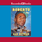 Roberto and Me: A Baseball Card Adventure (Unabridged) audiobook download