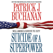 Suicide of a Superpower: Will America Survive to 2025? audiobook download