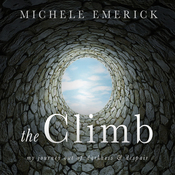 The Climb: My Journey Out of Darkness and Despair audiobook download