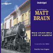 The Spoilers: Luke Starbuck Series #6 (Unabridged) audiobook download