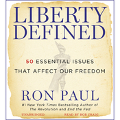 Liberty Defined: 50 Essential Issues That Affect Our Freedom (Unabridged) audiobook download