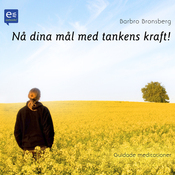 N? dina m?l med tankens kraft! [Guided Meditations!] (Unabridged) audiobook download
