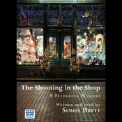 The Shooting in the Shop (Unabridged) audiobook download
