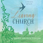 Leaving Church: A Memoir of Faith (Unabridged) audiobook download