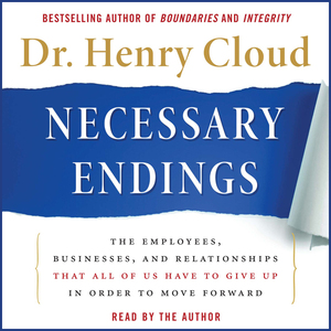Necessary-endings-the-employees-businesses-and-relationships-that-all-of-us-have-to-give-up-in-order-to-move-forward-unabridged-audiobook