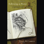 Following the Water: A Hydromancer's Notebook (Unabridged) audiobook download