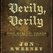 Verily, Verily: The KJV - 400 Years of Influence and Beauty (Unabridged) audiobook download