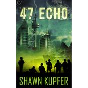 47 Echo (Unabridged) audiobook download
