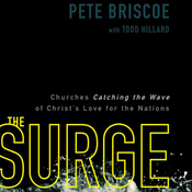 The Surge: Churches Catching the Wave of Christ's Love for the Nations (Unabridged) audiobook download
