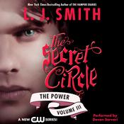 Secret Circle, Volume III: The Power (Unabridged) audiobook download