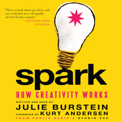 Spark: How Creativity Works (Unabridged) audiobook download