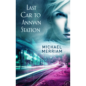 Last Car to Annwn Station (Unabridged) audiobook download