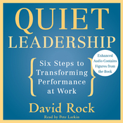 Quiet Leadership: Six Steps to Transforming Performance at Work (Unabridged) audiobook download